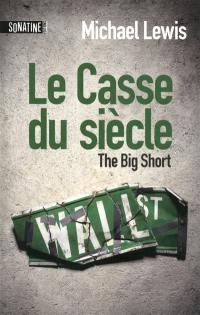 Le casse du siècle = The big short