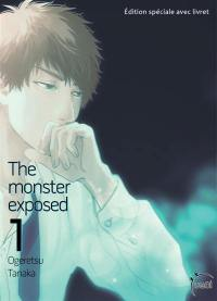The monster exposed. Volume 1,
