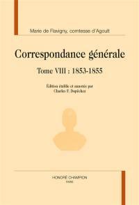 Correspondance générale. Volume 8, 1853-1855