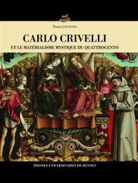 Carlo Crivelli et le matérialisme mystique du quattrocento