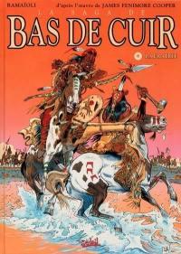 La saga de Bas de Cuir. Vol. 6. La prairie