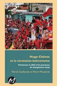 Hugo Chávez et la révolution bolivarienne