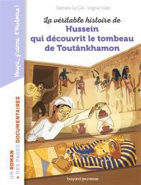 La véritable histoire de Hussein qui découvrit le tombeau de Toutânkhamon