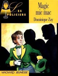 Magic micmac