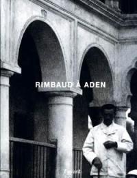 Rimbaud à Aden