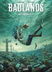 Badlands. Volume 2, Le danseur au grizzli