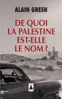 De quoi la Palestine est-elle le nom ?