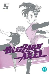 Blizzard Axel. Volume 5,