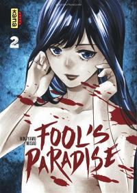 Fool's paradise. Volume 2,
