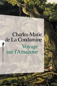 Voyage sur l'Amazone