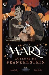 Mary, auteure de Frankenstein