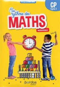 Au rythme des maths CP, cycle 2 : programmes 2018