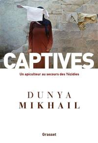 Captives : un apiculteur au secours des Yézidies