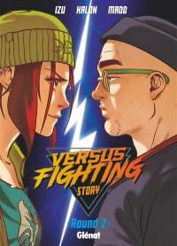Versus fighting story. Volume 2,