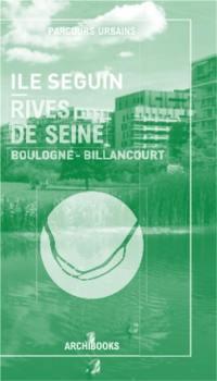 Ile Seguin-rives de Seine