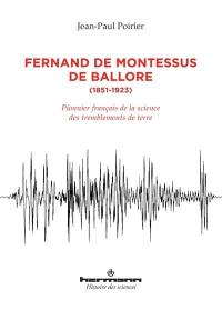 Fernand de Montessus de Ballore, 1851-1923