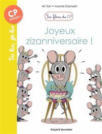 Les filous du CP. Volume 9, Joyeux zizanniversaire !