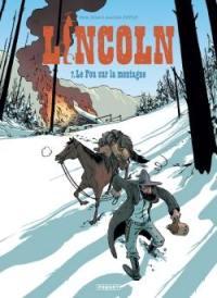 Lincoln. Volume 7, Le fou sur la montagne