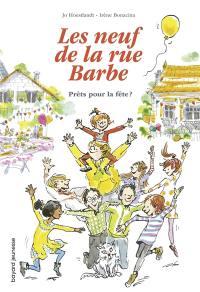 Les neuf de la rue Barbe. Volume 2, Prêts pour la fête ?