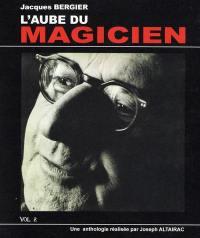 L'aube du magicien. Volume 2,