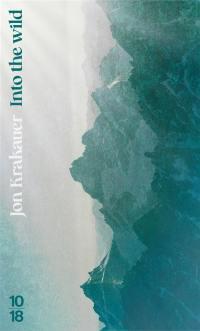 Into the wild : voyage au bout de la solitude
