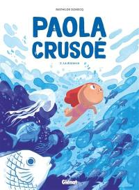 Paola Crusoé. Volume 2, La distance