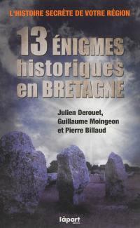 13 énigmes historiques en Bretagne