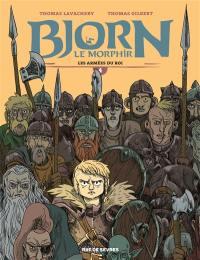 Bjorn le Morphir. Volume 4, Les armées du roi