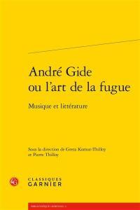 André Gide ou L'art de la fugue