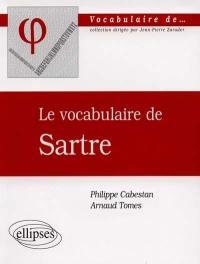 Le vocabulaire de Sartre