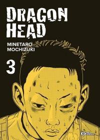 Dragon head. Volume 3,
