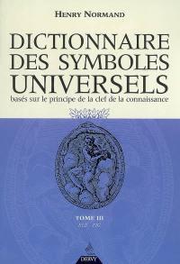 Dictionnaire des symboles universels. Volume 3, Elép-Figu