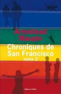 Chroniques de San Francisco. Volume 2,
