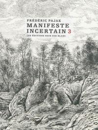 Manifeste incertain. Volume 3, La mort de Walter Benjamin