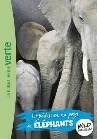 Wild immersion. Volume 6, Expédition au pays des éléphants