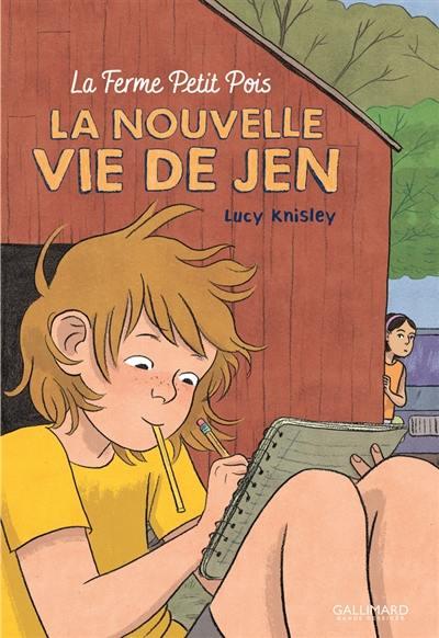 La ferme Petit pois. Volume 1, La nouvelle vie de Jen