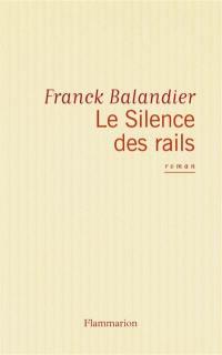 Le silence des rails