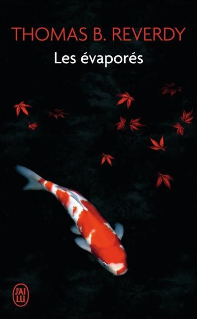 Les évaporés : un roman japonais