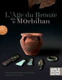 L'âge du Bronze dans le Morbihan