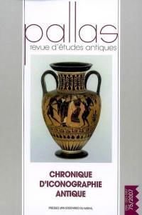 Pallas. n° 75, Chronique d'iconographie antique