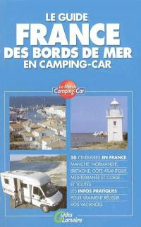 Le guide France des bords de mer en camping-car