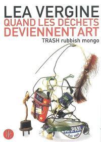 Quand les déchets deviennent art