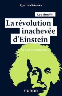 La révolution inachevée d'Einstein