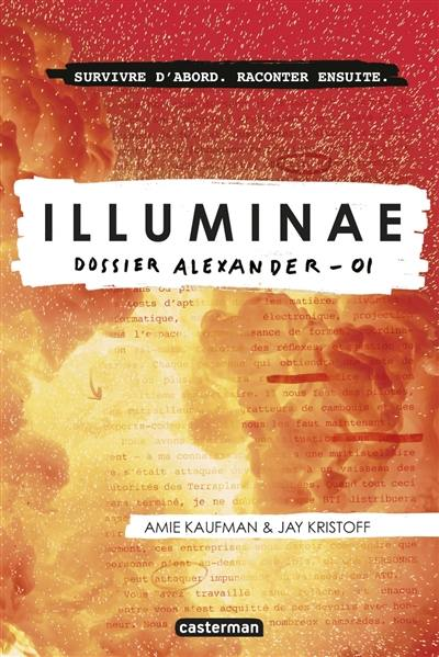 Illuminae. Volume 1, Dossier Alexander