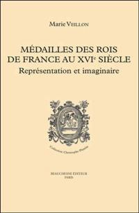 Médailles des rois de France au XVIe siècle