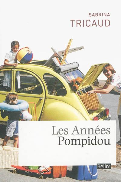 Les années Pompidou
