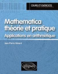 Mathematica théorie et pratique