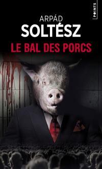 Le bal des porcs