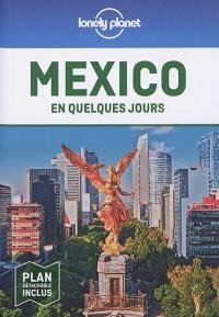 Mexico en quelques jours