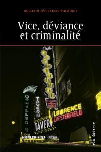 Vice, déviance et criminalité